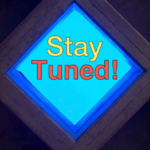 """Stay Tuned"" graphic"